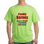 Frankly Barney Green T-Shirt