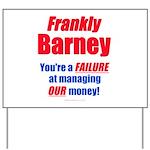 Frankly Barney Yard Sign