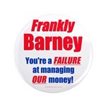 """Frankly Barney 3.5"""" Button (100 pack)"""