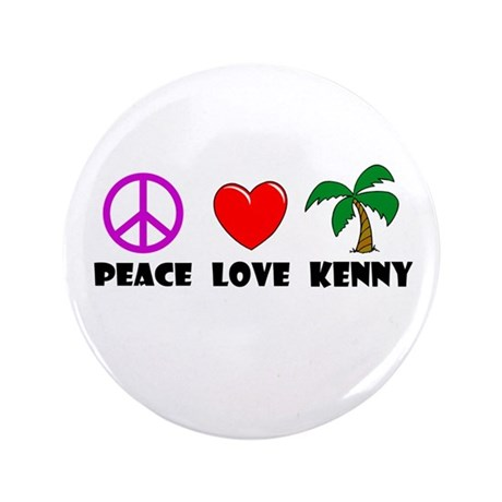 "Peace Love Kenny 3.5"" Button (100 pack)"