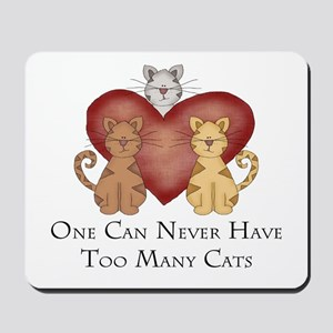 Too Many Cats Mousepad