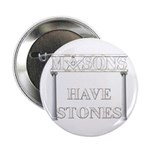 Masons Stones 2.25