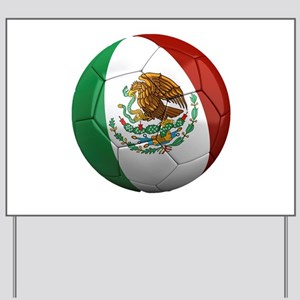 Mexico Soccer Ball Yard Sign