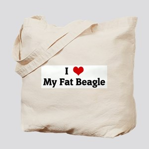I Love My Fat Beagle Tote Bag