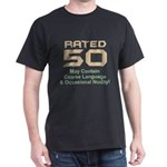 Funny 50th Gifts, Rated 50 Dark T-Shirt