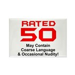 Funny 50th Gifts, Rated 50 Rectangle Magnet