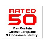 Funny 50th Gifts, Rated 50 Small Poster