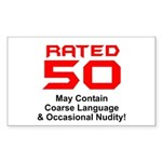 Funny 50th Gifts, Rated 50 Rectangle Sticker