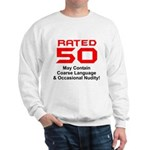 Funny 50th Gifts, Rated 50 Sweatshirt