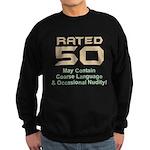 Funny 50th Gifts, Rated 50 Sweatshirt (dark)