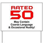 Funny 50th Gifts, Rated 50 Yard Sign