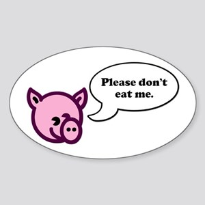 Please Don't Eat Me - Pig Oval Sticker