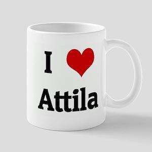 I Love Attila Mug