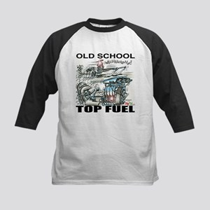 """OLD SCHOOL TOP FUEL"" Shirts! Kids Baseb"