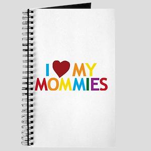 I Love My Mommies Journal