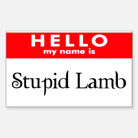 My name is Stupid Lamb Rectangle Decal