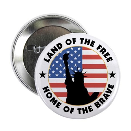 "Land of the Free Statue 2.25"" Button"