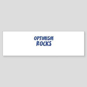 OPTIMISM ROCKS Bumper Sticker