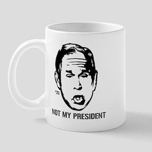 Bush: Not My President Mug
