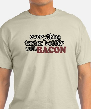 Tastes Better with Bacon T-Shirt