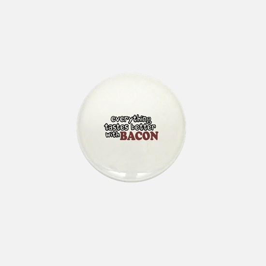 Tastes Better with Bacon Mini Button