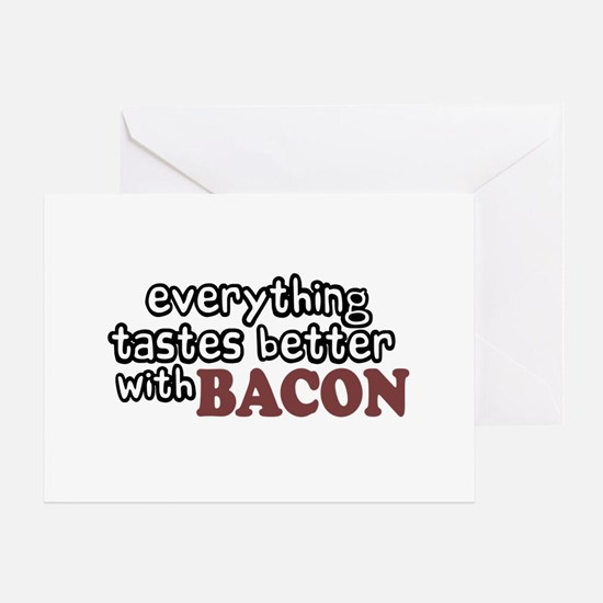 Tastes Better with Bacon Greeting Card
