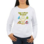 Egg-cellent Student Women's Long Sleeve T-Shirt
