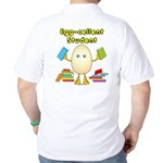 Egg-cellent Student (Back) Golf Shirt