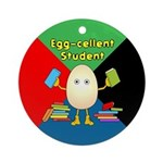 Egg-cellent Student Ornament (Round)