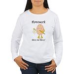 Homework Women's Long Sleeve T-Shirt