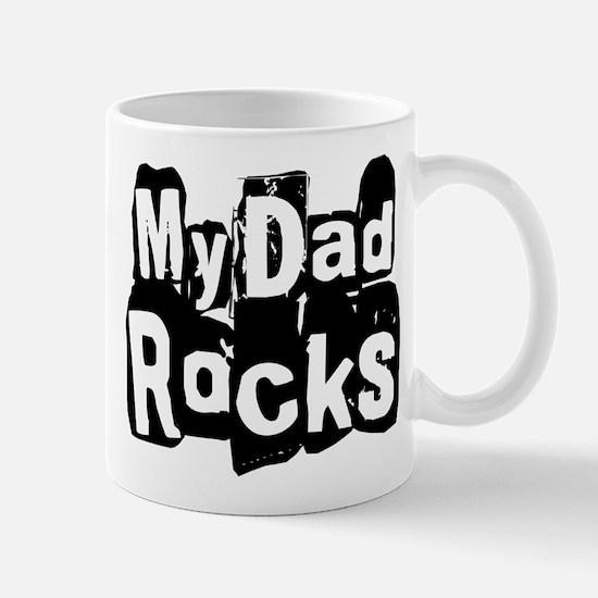 My Dad Rocks Mug