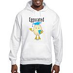 Eggucated Hooded Sweatshirt
