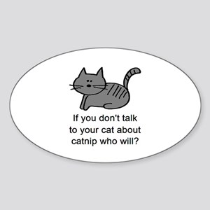 Talk to your cat Oval Sticker