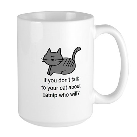 Talk to your cat Large Mug