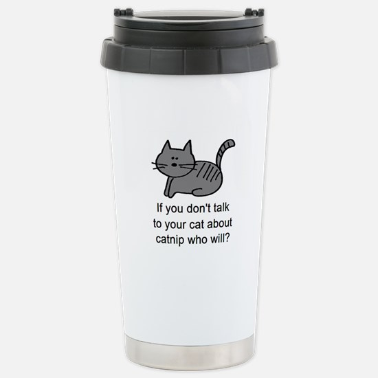 Talk to your cat Stainless Steel Travel Mug