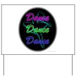 Neon Dancer Yard Sign