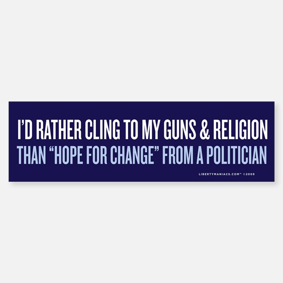 Clinging to Guns & Religion Bumper Bumper Bumper Sticker