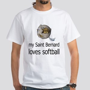 My Saint Bernard loves softball White T-Shirt