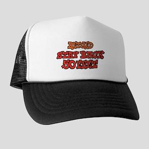 Retired Stay Back 50 Feet Trucker Hat