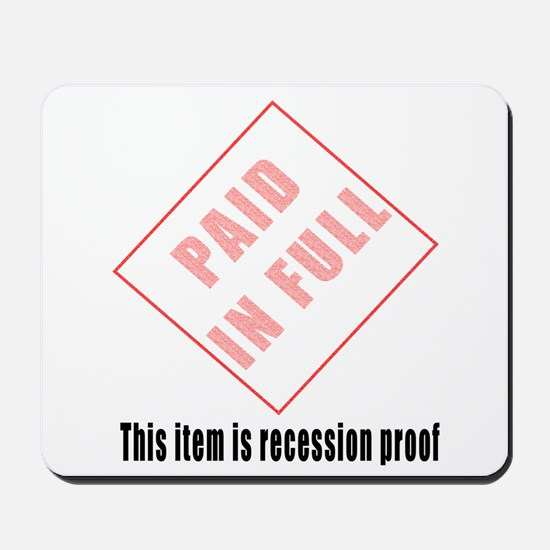 Paid In Full Mousepad