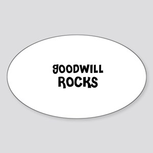 GOODWILL ROCKS Oval Sticker