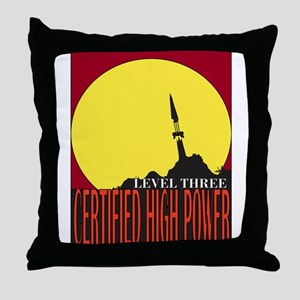 Certified High Power Level Th Throw Pillow