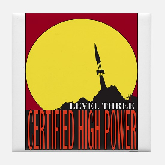 Certified High Power Level 3 Tile Coaster