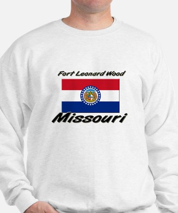 Fort Leonard Wood Missouri Sweatshirt