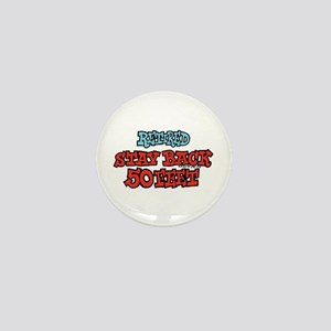 Retired Stay Back 50 Feet Mini Button
