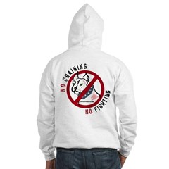 No Chains No Fights Hoodie