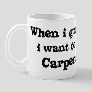Be A Carpenter Mug