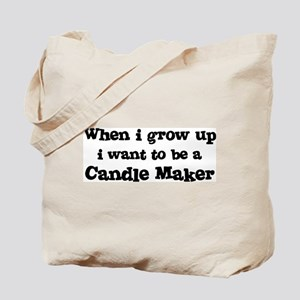 Be A Candle Maker Tote Bag