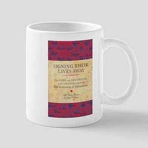 Signing Their Lives Away Mug