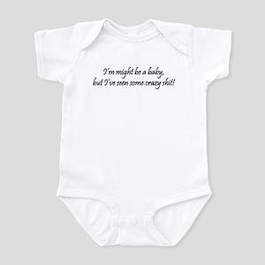 Crazy Shit Infant Bodysuit